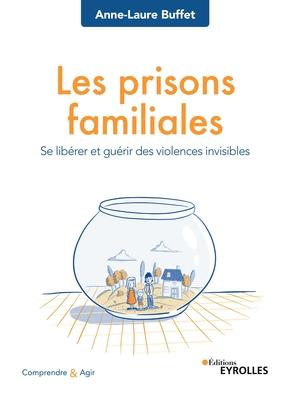Couverture livre les prisons familiales