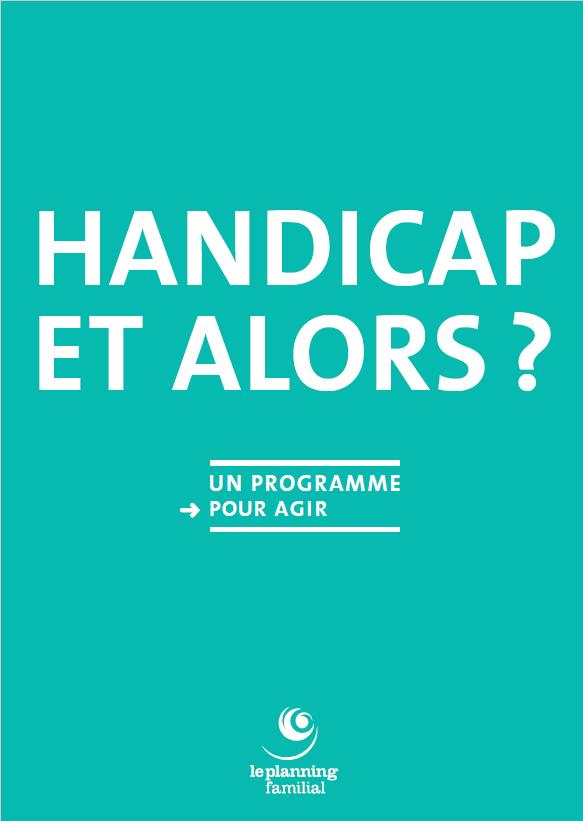"""Visuel de la brochure du Planning Familial """"Handicap et Alors ?"""""""
